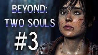 Super Best Friends Play Beyond Two Souls (Part 3)
