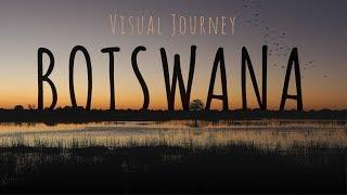 Botswana - A Visual Journey
