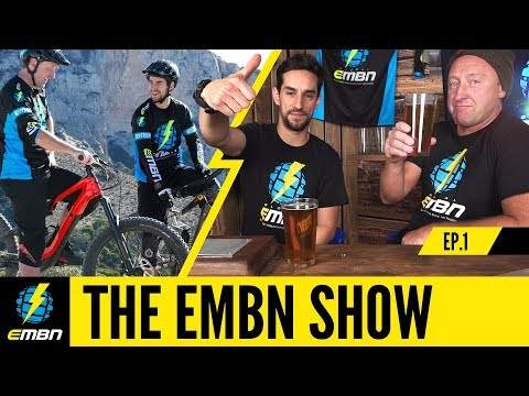 The EMBN Show Ep. 1 | The Rise Of The E-Mountain Bike