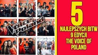 5 NAJLEPSZYCH BITW 9 EDYCJI THE VOICE OF POLAND
