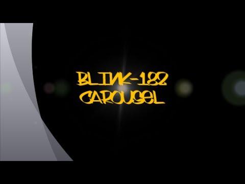 Blink-182-Carousel (Lyrics)