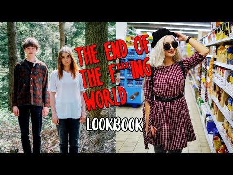 """LOOKBOOK INSPIROWANY """"THE END OF THE F***ING WORLD"""" - EniiaBlog"""