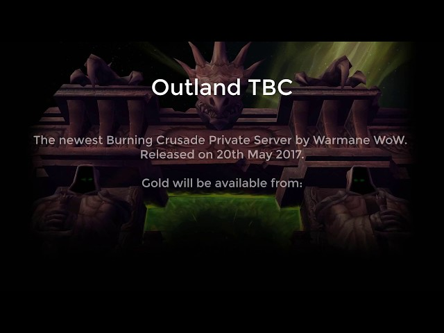 Outland TBC Released on Warmane WoW – Vision7Gaming