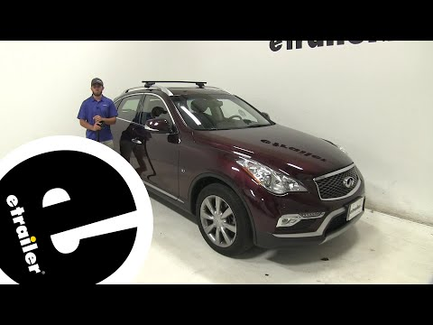 etrailer | Thule Roof Rack Review - 2016 Infiniti QX50