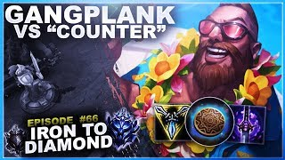 """GANGPLANK VS HIS """"COUNTER!"""" - Iron to Diamond - Ep. 66 