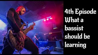 Episode 4: What a bassist should be learning