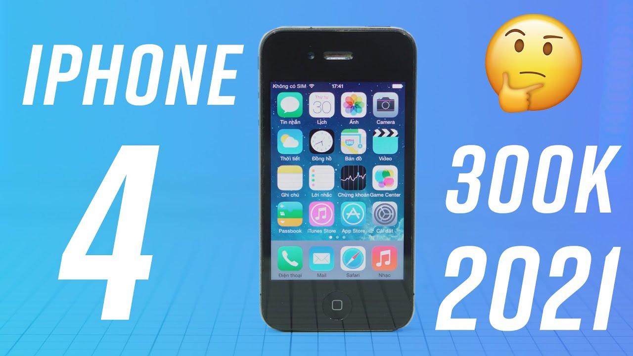 Mua iPhone 4 300k: làm được gì  bây giờ? Facebook, Zalo, Chơi game?