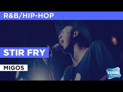 Stir Fry : Migos | Karaoke with Lyrics