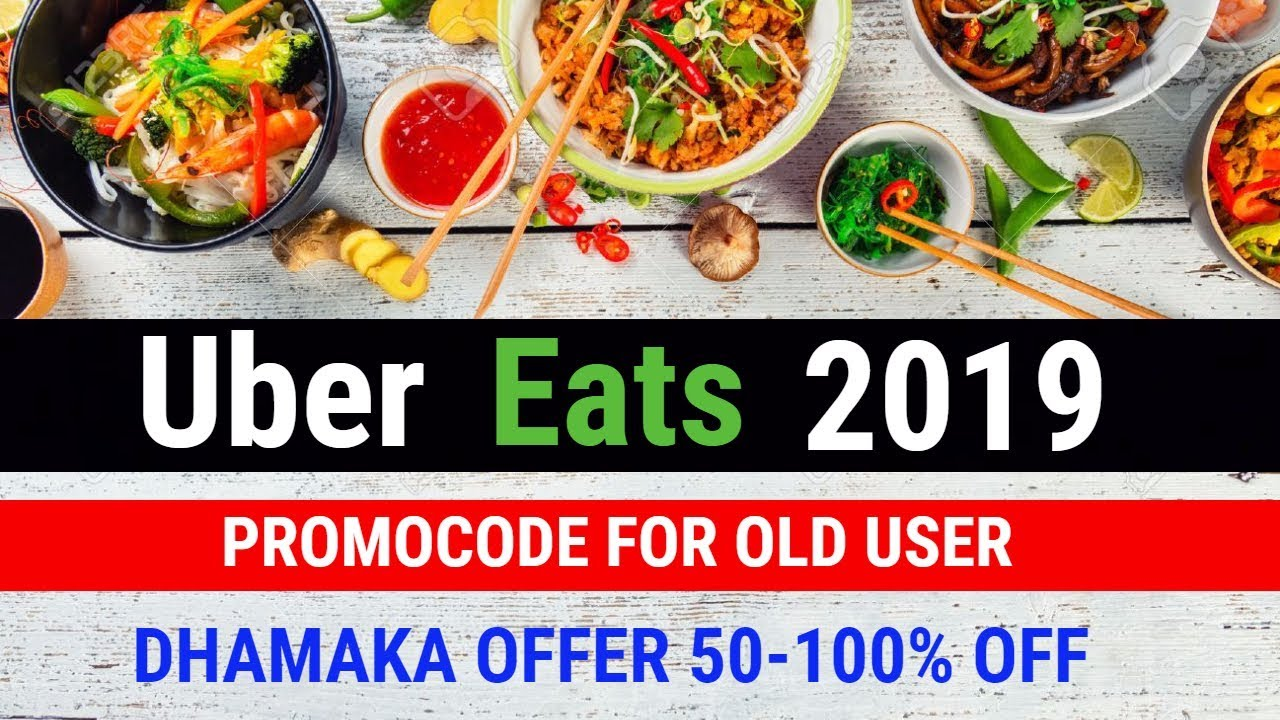 Promo codes for uber eats 2019