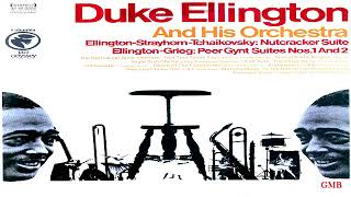 Duke Ellington And His Orchestra – Nutcracker Suite / Peer Gynt Suites Nos. 1 & 2  GMB
