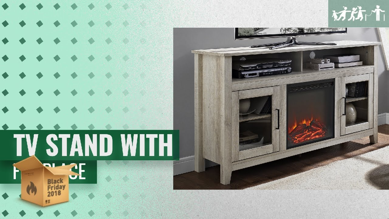 Selected Tv Stand With Fireplace To Buy On Black Friday