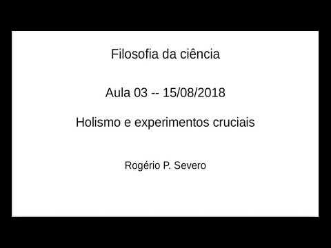 03. Filosofia da ciência: holismo e experimentos cruciais