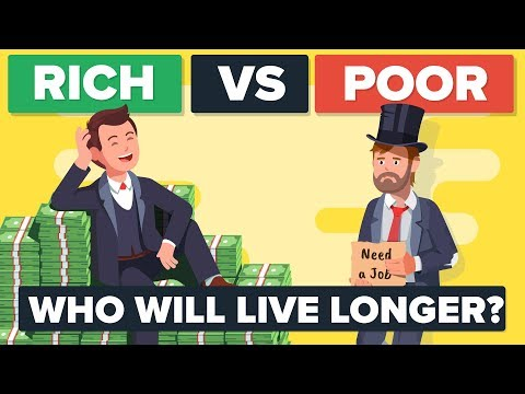 Rich vs Poor – How Do They Compare & Who Is Living Longer?