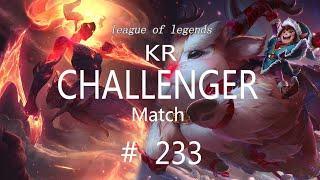 Korea Challenger Match #233/LO…