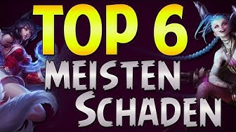 Top 6 Meisten Schaden - Champions raten - League of Legends