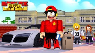 ROBLOX - Robloxian High School - FIRST DAY BACK AT SCHOOL!