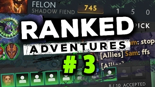 DOTA 2 RANKED ADVENTURES #3 - SUPPORT ONLY