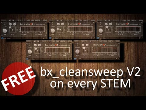 FREE bx_cleansweep V2 on every group of a mix