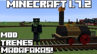 Minecraft 1.7.2 MOD LOS TRENES MADAFAKAS!