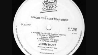 John Holt ~ You Must Believe Me.wmv