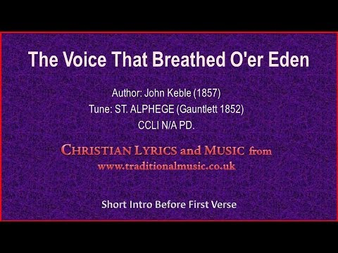 The Voice That Breathed O'er Eden - Hymn Lyrics & Music