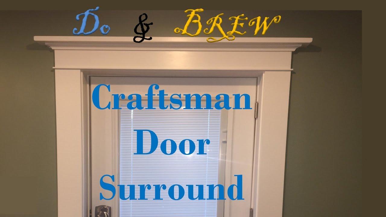 Craftsman Style Surround   Entry Door