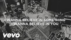 Third Day - I Want To Believe In You (Official Lyric Video)
