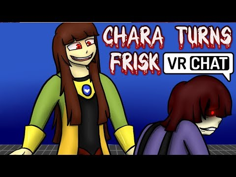 Undertale Chara Turns Frisk to the Dark SIDE! | VRchat!
