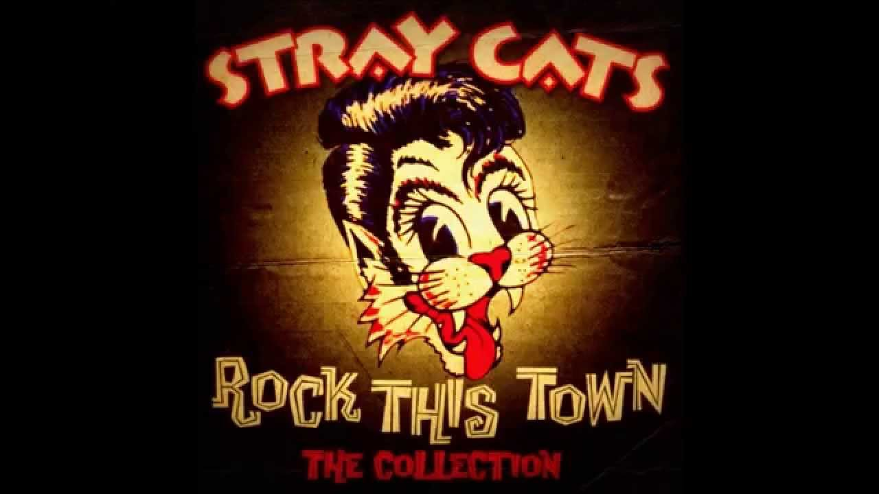Stray Cats Rock This Town You Cant Hurry Love