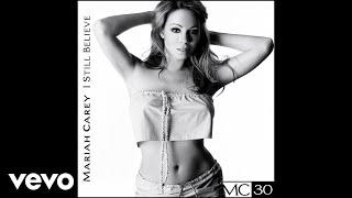 Mariah Carey - I Still Believe (Official Audio)