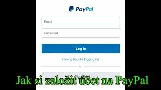 Jak si založit účet na PayPal ?