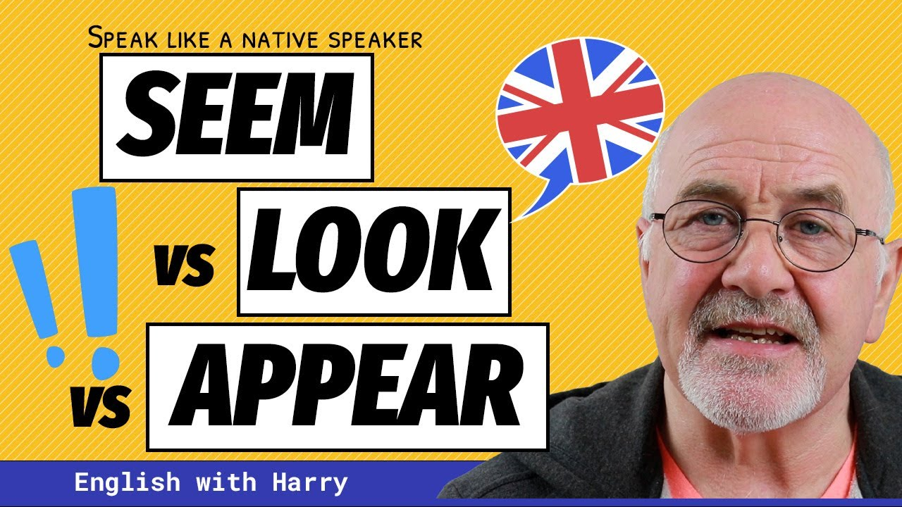 Download Difference between SEEM and LOOK and APPEAR - Intermediate Level English #englishlessons