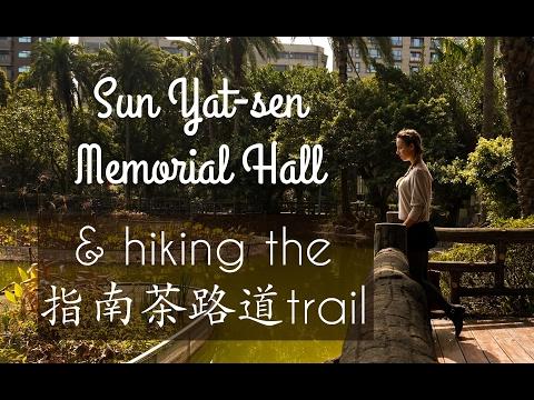 Sun Yat-sen Memorial Hall & NCCU - Maokong Hike!