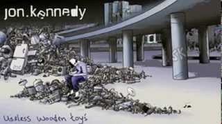 "Jon Kennedy - ""useless Wooden Toys"" From 'useless Wooden Toys' Lp (2005)"