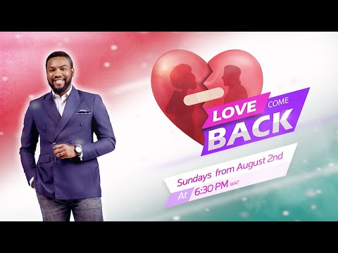 "<span class=""title"">Let love lead – Love Come Back 