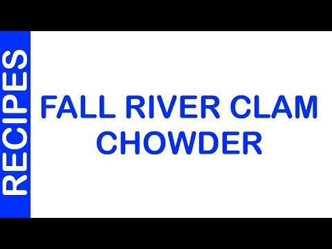 Fall River Clam Chowder | EASY TO LEARN | QUICK RECIPES