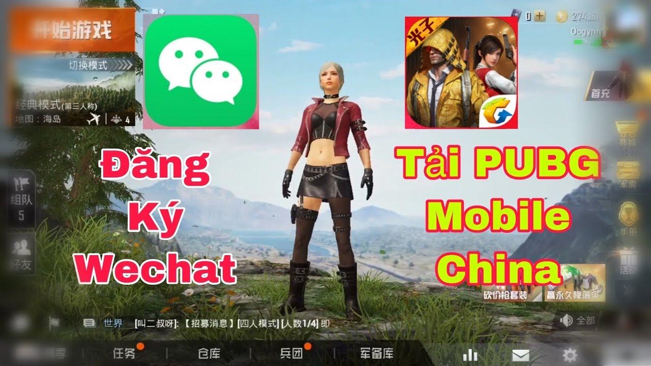 Hướng Dấn Cách Tạo Tài Khoản WeChat | Cách Tải Game PUBG mobile china (Game For Peace).