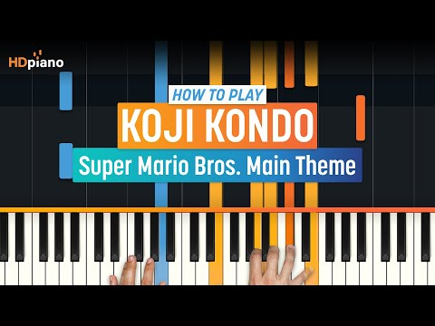"How To Play ""Super Mario Bros. Main Theme"" by Koji Kondo 