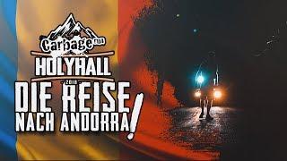 HOLYHALL | CARBAGE RUN 2018 | DIE REISE NACH ANDORRA | TAG 2/3