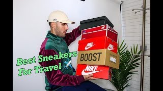 TOP 5 MOST COMFORTABLE & STYLISH SNEAKERS FOR TRAVEL!