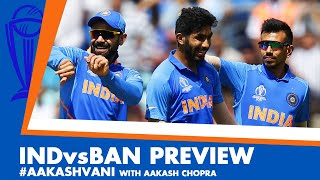 #CWC2019: INDvsBAN Preview: Can INDIA get it right? #AakashVani