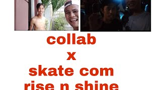 Gambar cover COLLAB AND DROP SKATE COMPI (1ST ANNIV.RISE N SHINE