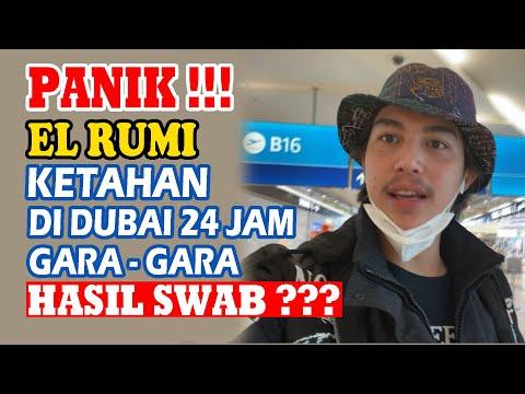 MENEGANGKAN!! EL RUMI NGGAK BISA MELANJUTKAN PERJALANAN KE INDONESIA, DAN TERTAHAN DI DUBAI!!