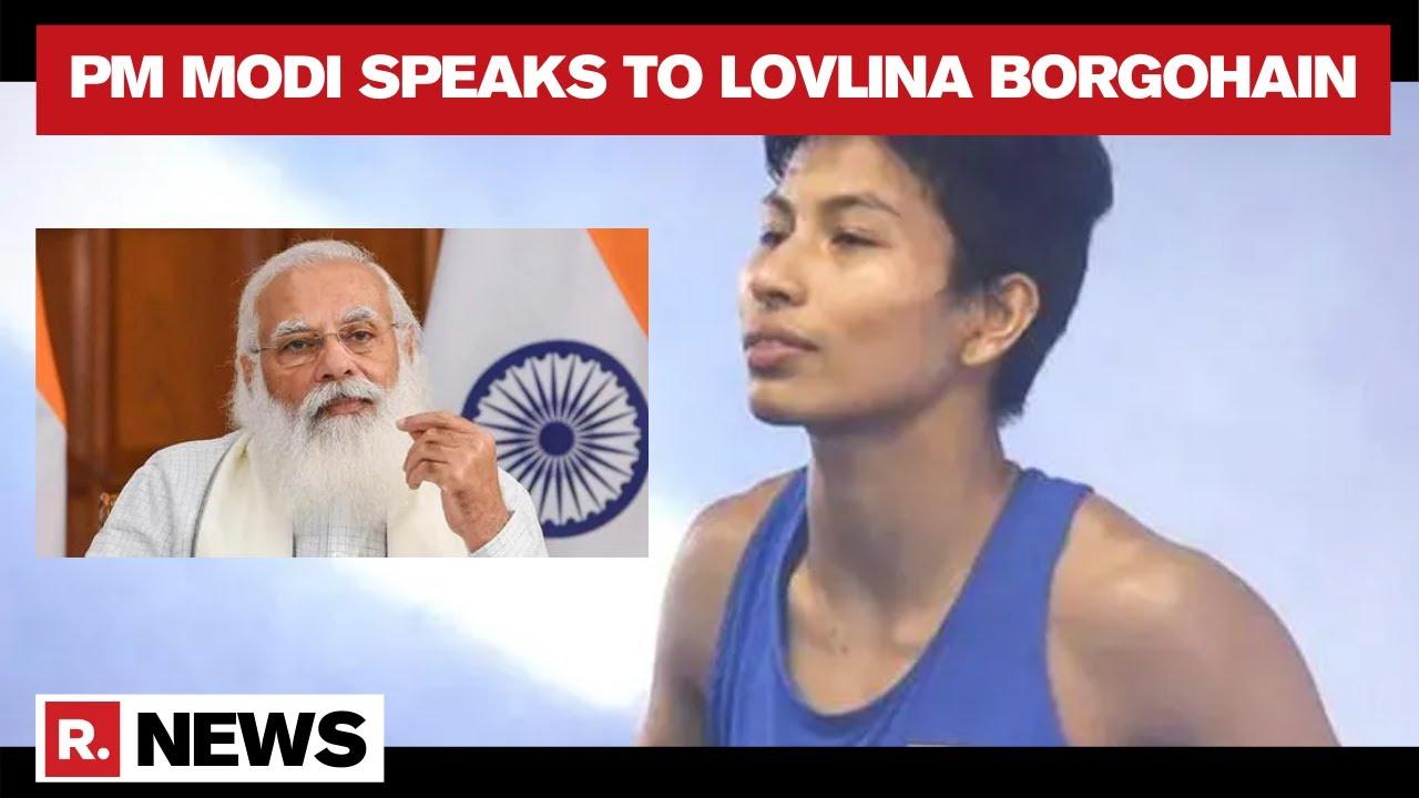 PM Modi Dials Lovlina Borgohain To Congratulate Her On Winning Bronze | Republic TV - Republic World