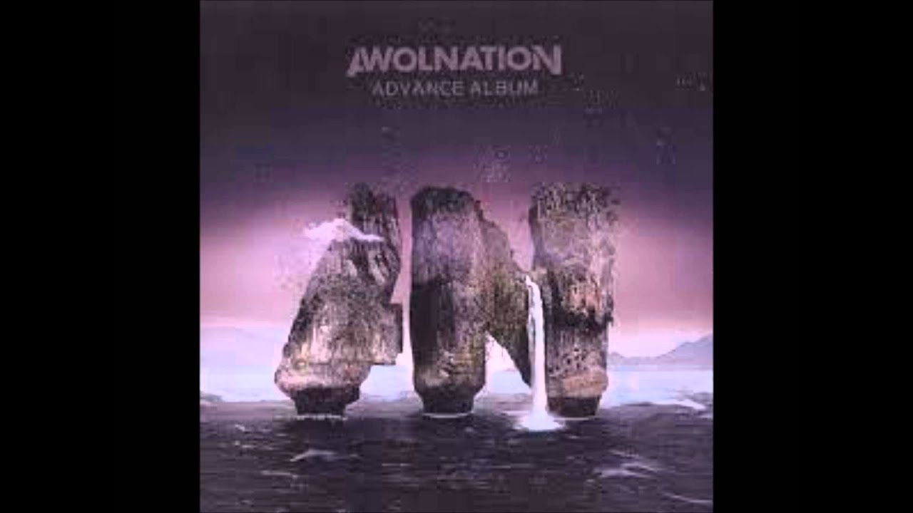 AWOLNATION-Sail {Extended for 30 Minutes}