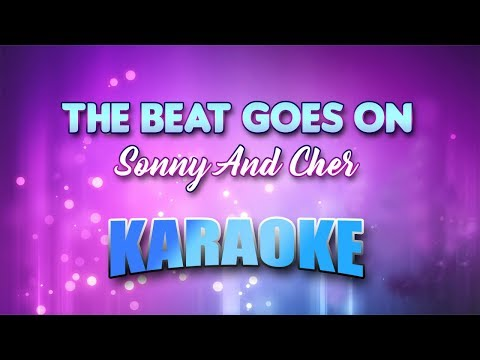 Sonny And Cher - The Beat Goes On (Karaoke version with Lyrics)