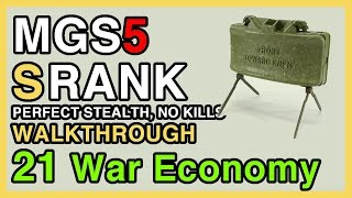 MGS5 S Rank Walkthrough #21 - The War Economy - Perfect Stealth, No Kills | WikiGameGuides