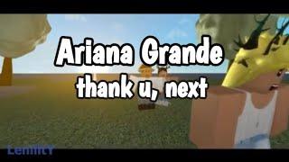 Ariana Grande - thank u, next (Roblox Music Video)
