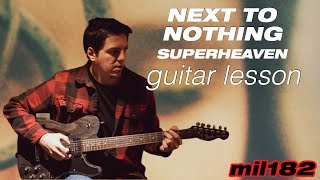 Superheaven - Next to Nothing Guitar Lesson