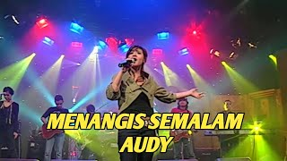 AUDY - MENANGIS SEMALAM (EXTRAVAGANZA TRANSTV)